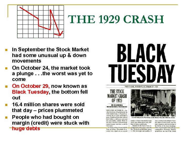 THE 1929 CRASH n n n In September the Stock Market had some unusual