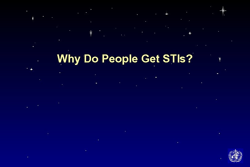 Why Do People Get STIs?