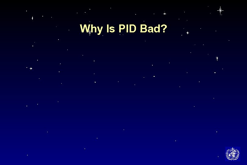 Why Is PID Bad?