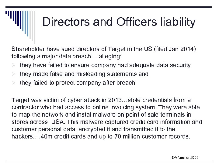 Directors and Officers liability Shareholder have sued directors of Target in the US (filed