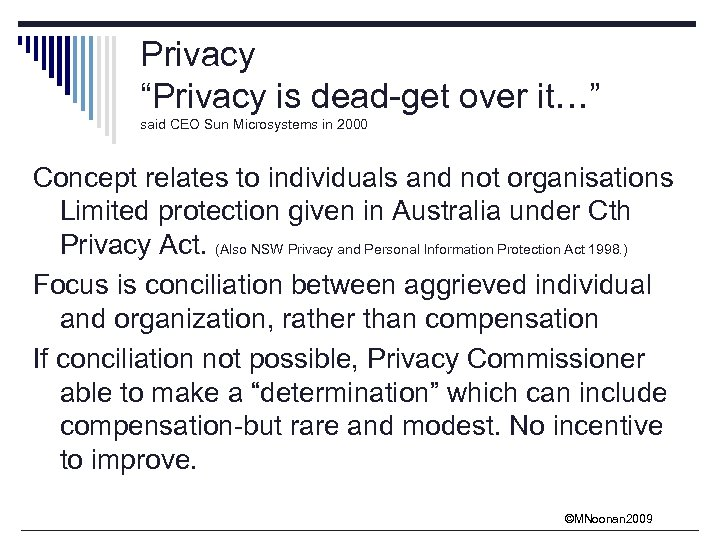 "Privacy ""Privacy is dead-get over it…"" said CEO Sun Microsystems in 2000 Concept relates"
