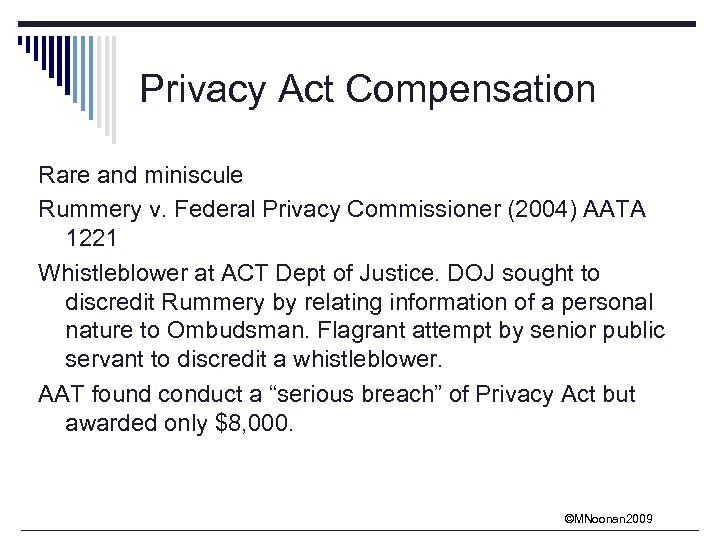 Privacy Act Compensation Rare and miniscule Rummery v. Federal Privacy Commissioner (2004) AATA 1221