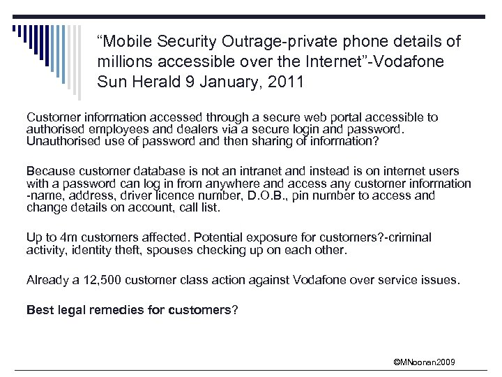 """Mobile Security Outrage-private phone details of millions accessible over the Internet""-Vodafone Sun Herald 9"