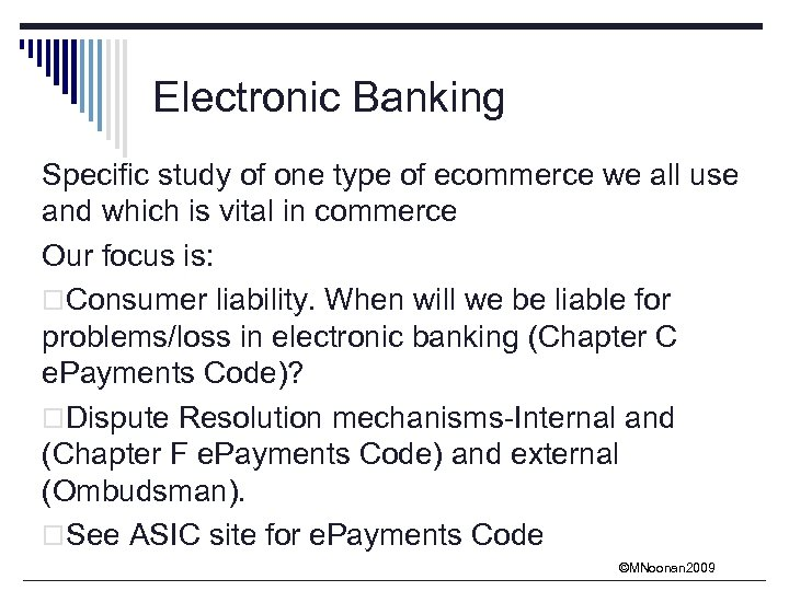 Electronic Banking Specific study of one type of ecommerce we all use and which