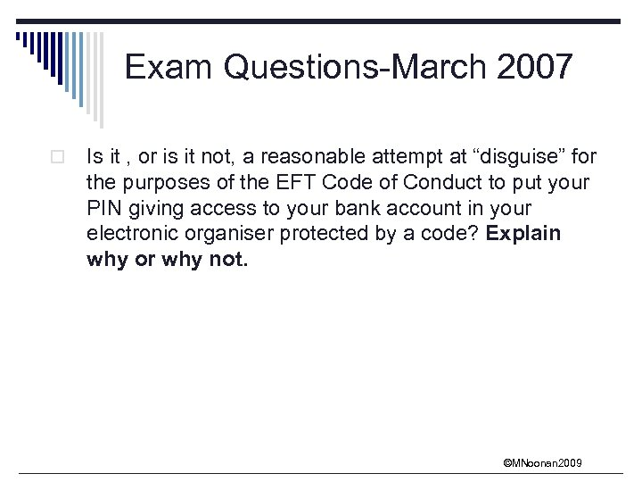 Exam Questions-March 2007 o Is it , or is it not, a reasonable attempt
