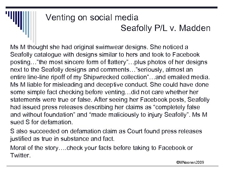 Venting on social media Seafolly P/L v. Madden Ms M thought she had original
