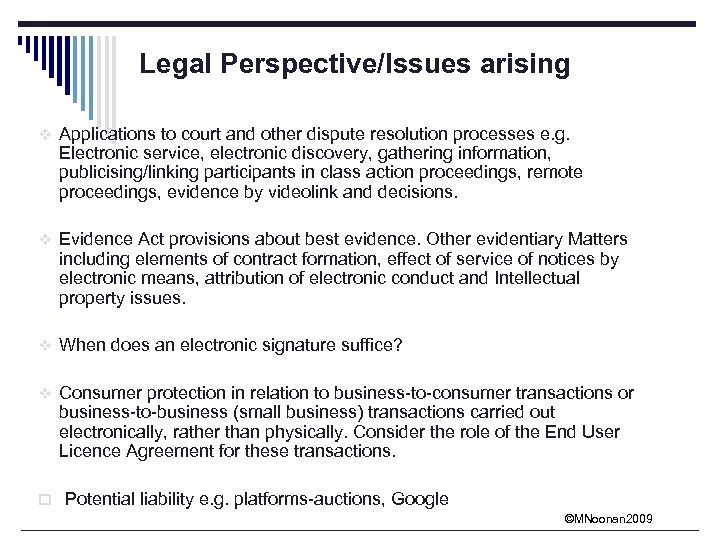 Legal Perspective/Issues arising v Applications to court and other dispute resolution processes e. g.