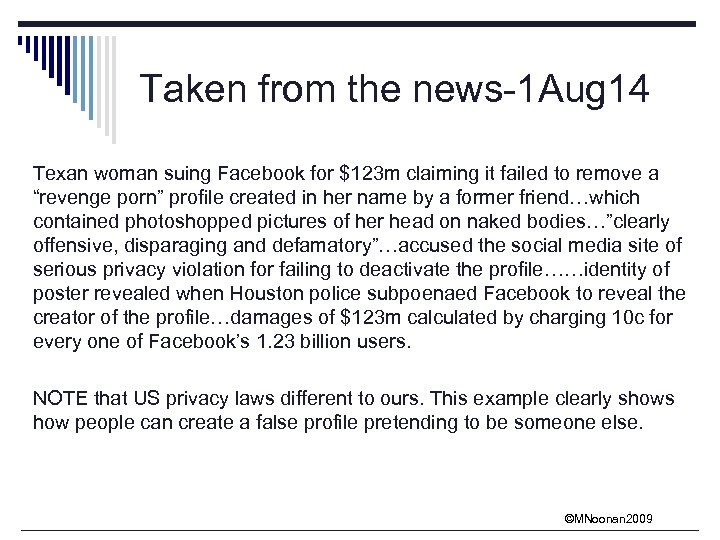 Taken from the news-1 Aug 14 Texan woman suing Facebook for $123 m claiming
