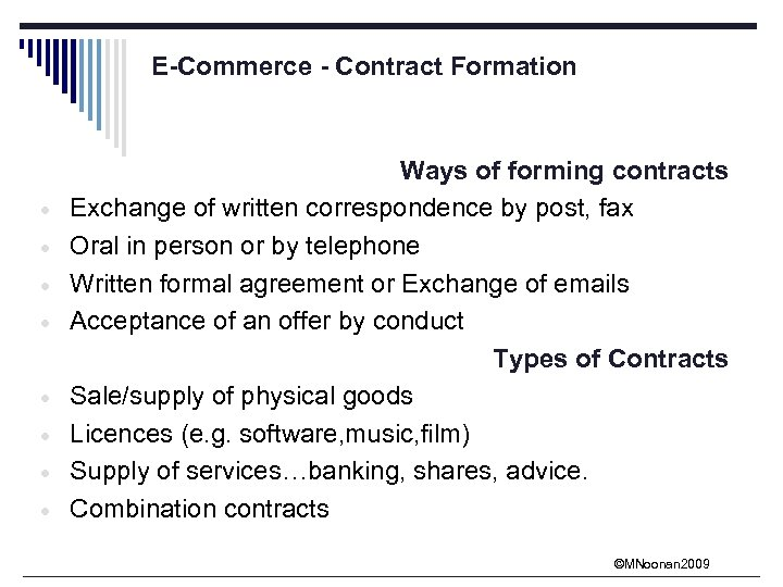 E-Commerce - Contract Formation · · · · Ways of forming contracts Exchange of