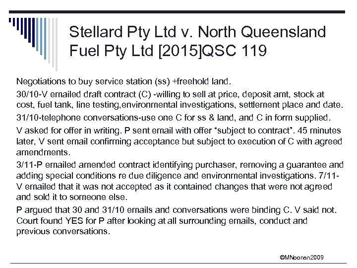Stellard Pty Ltd v. North Queensland Fuel Pty Ltd [2015]QSC 119 Negotiations to buy
