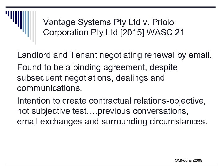 Vantage Systems Pty Ltd v. Priolo Corporation Pty Ltd [2015] WASC 21 Landlord and