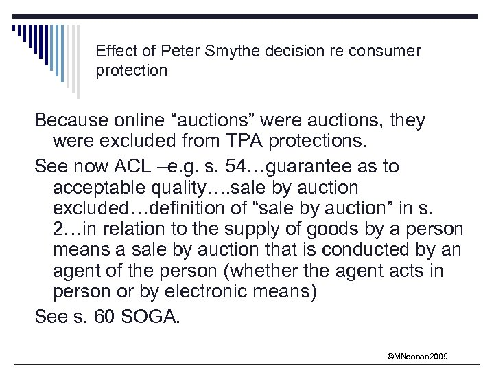 "Effect of Peter Smythe decision re consumer protection Because online ""auctions"" were auctions, they"