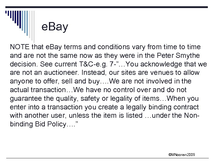 e. Bay NOTE that e. Bay terms and conditions vary from time to time