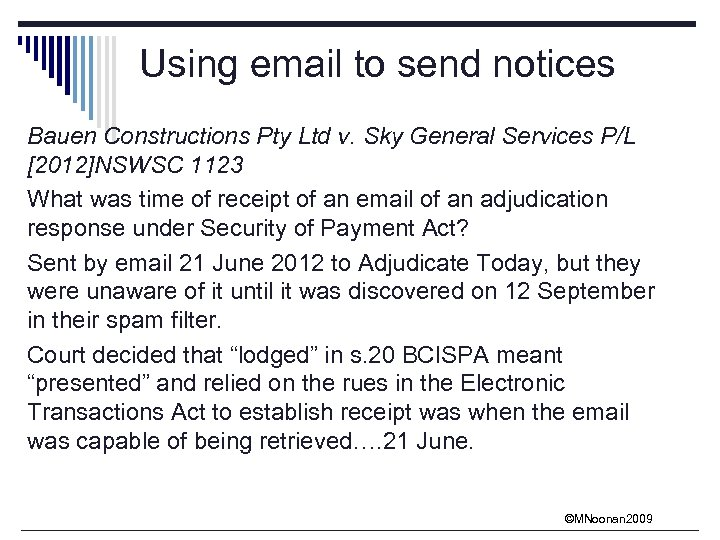 Using email to send notices Bauen Constructions Pty Ltd v. Sky General Services P/L