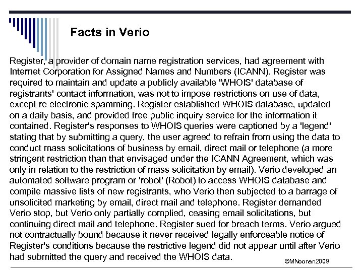 Facts in Verio Register, a provider of domain name registration services, had agreement with