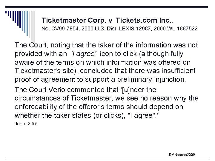Ticketmaster Corp. v Tickets. com Inc. , No. CV 99 -7654, 2000 U. S.