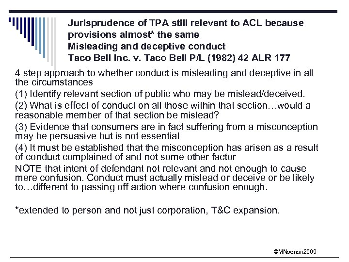 Jurisprudence of TPA still relevant to ACL because provisions almost* the same Misleading and