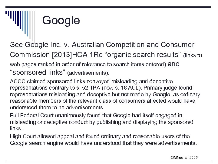 "Google See Google Inc. v. Australian Competition and Consumer Commission [2013]HCA 1 Re ""organic"