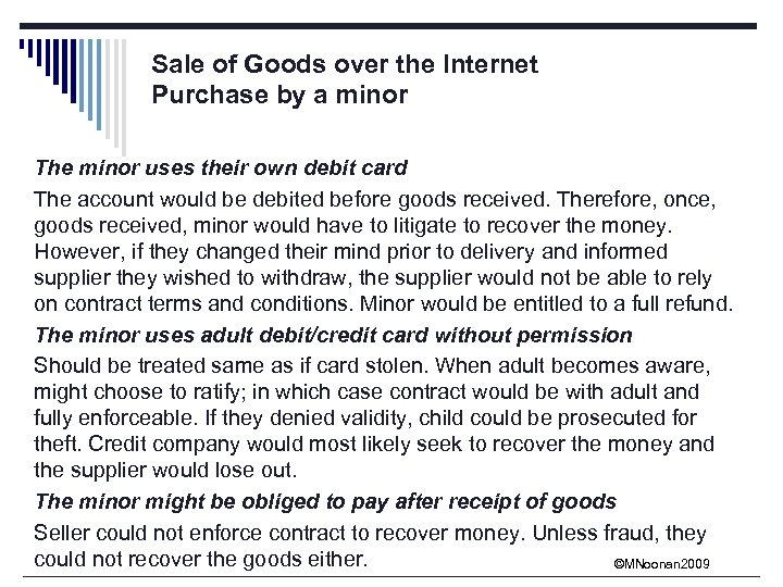 Sale of Goods over the Internet Purchase by a minor The minor uses their