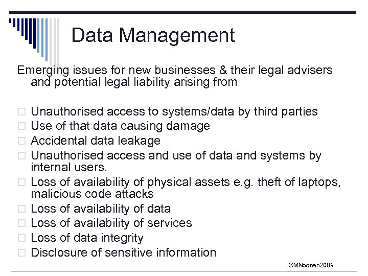 Data Management Emerging issues for new businesses & their legal advisers and potential legal
