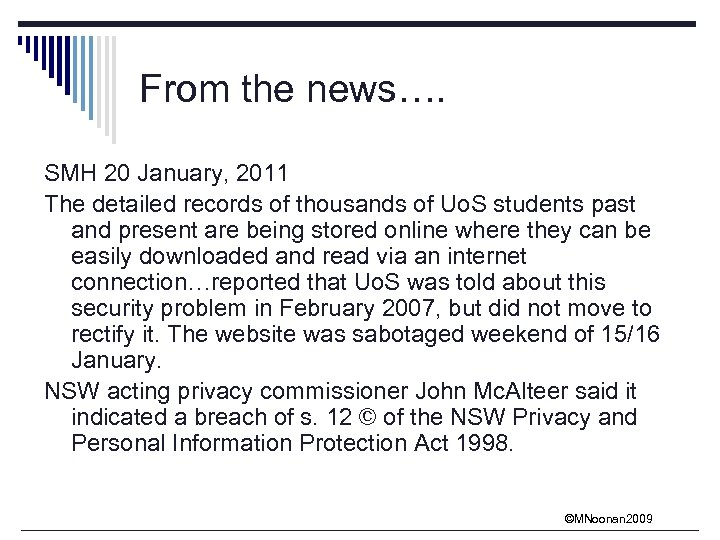 From the news…. SMH 20 January, 2011 The detailed records of thousands of Uo.