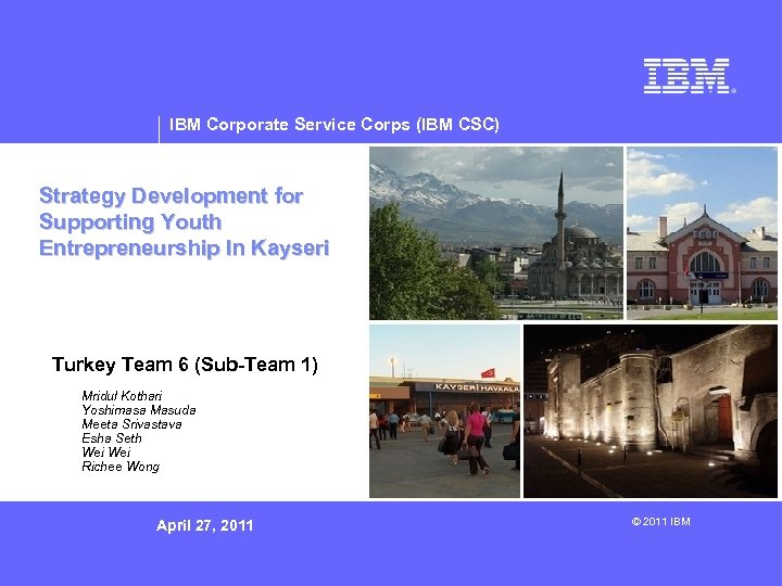 IBM Corporate Service Corps (IBM CSC) Strategy Development for Supporting Youth Entrepreneurship In Kayseri