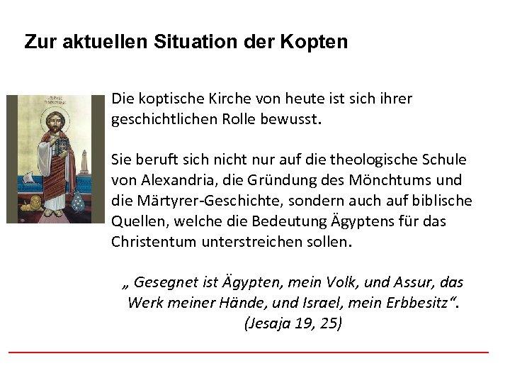 Afghanistan Zur aktuellen Situation der Kopten Die koptische Kirche von heute ist sich ihrer