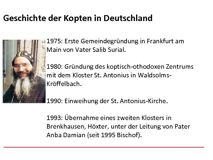 Afghanistan Geschichte der Kopten in Deutschland 1975: Erste Gemeindegründung in Frankfurt am Main von