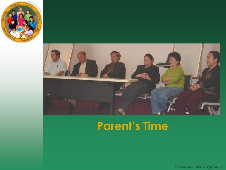 Parent's Time Families and Schools Together Inc.