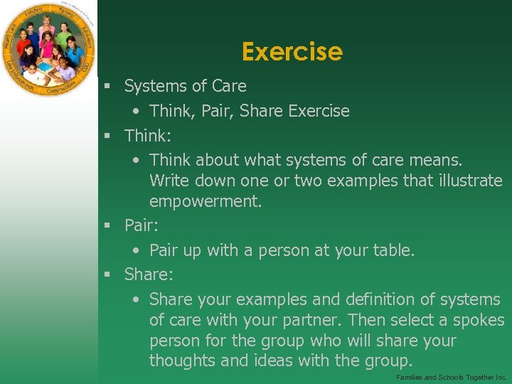 Exercise § Systems of Care • Think, Pair, Share Exercise § Think: • Think