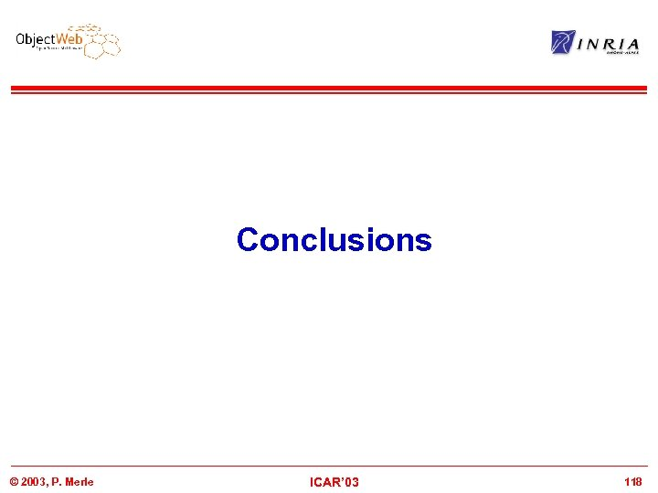 Conclusions © 2003, P. Merle ICAR' 03 118