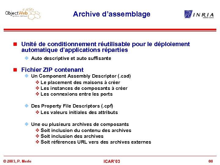 Archive d'assemblage n Unité de conditionnement réutilisable pour le déploiement automatique d'applications réparties u