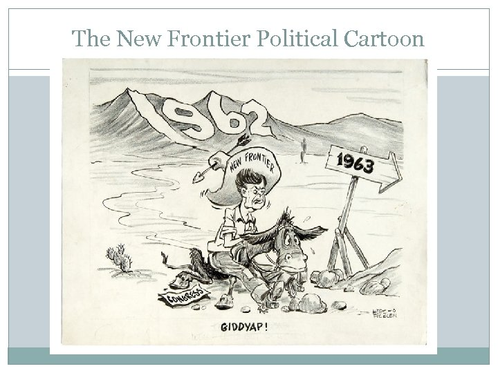 The New Frontier Political Cartoon