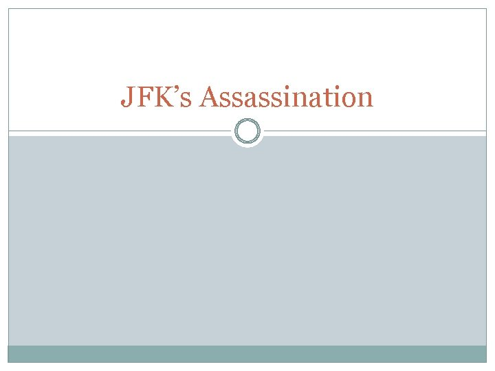 JFK's Assassination