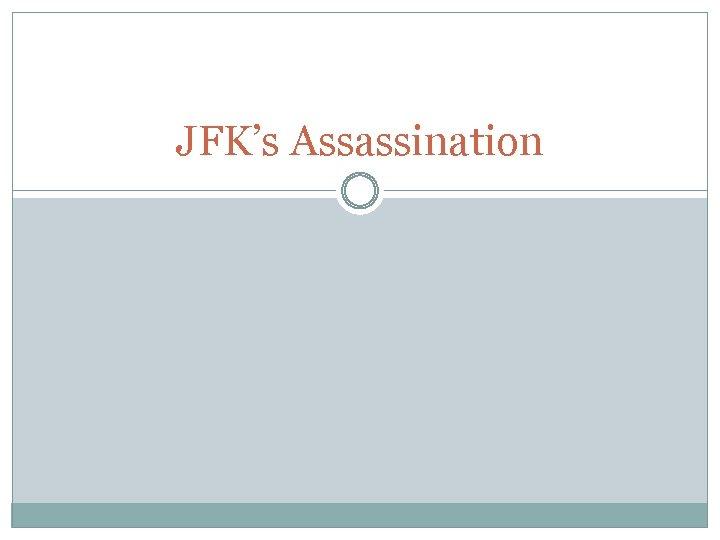 JFK's Assassination