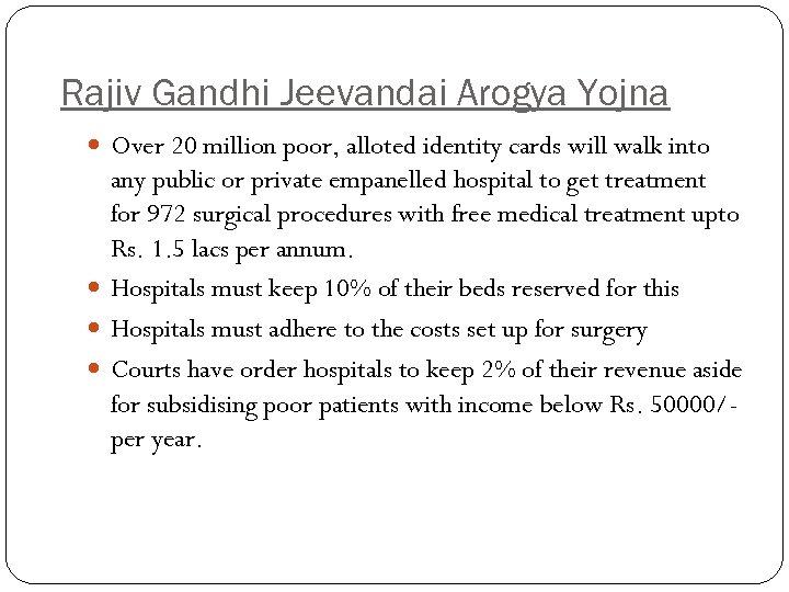 Rajiv Gandhi Jeevandai Arogya Yojna Over 20 million poor, alloted identity cards will walk