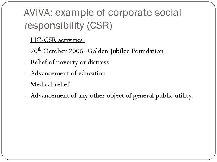 AVIVA: example of corporate social responsibility (CSR) - LIC-CSR activities: 20 th October 2006