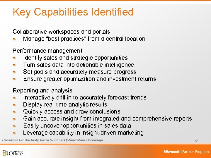 """Key Capabilities Identified Collaborative workspaces and portals Manage """"best practices"""" from a central location"""