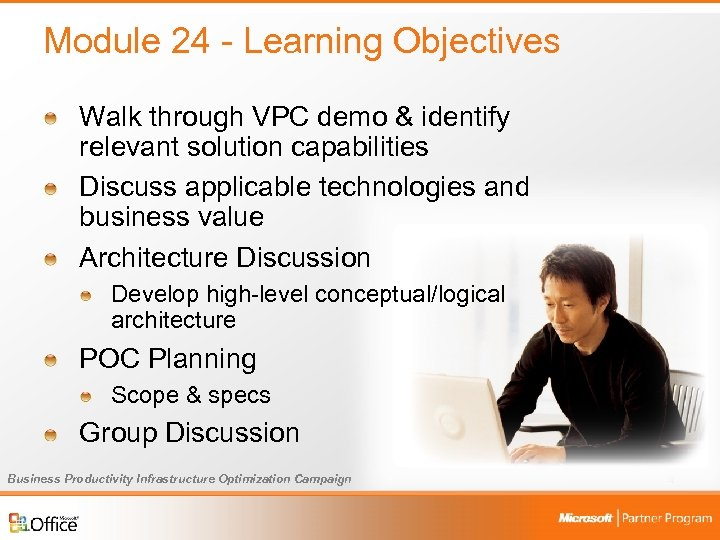 Module 24 - Learning Objectives Walk through VPC demo & identify relevant solution capabilities