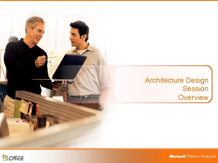 Architecture Design Session Overview Business Productivity Infrastructure Optimization Campaign 5
