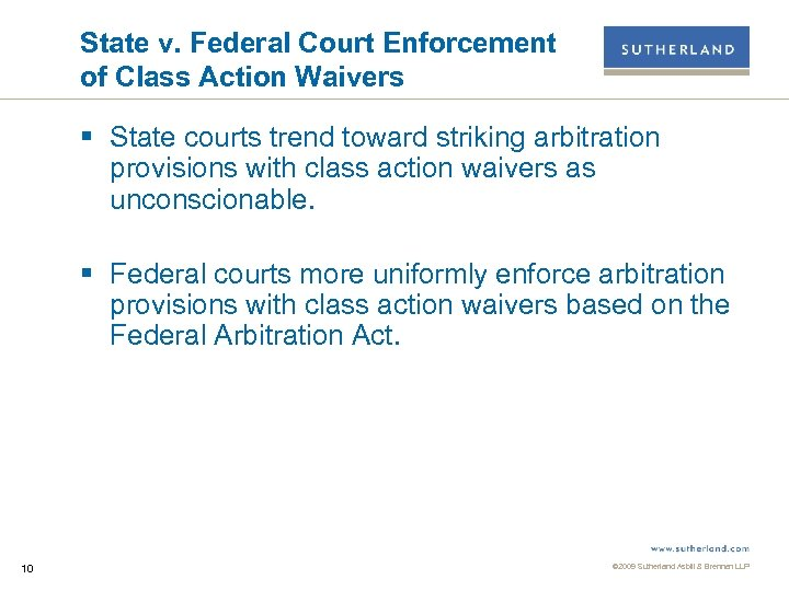 State v. Federal Court Enforcement of Class Action Waivers § State courts trend toward