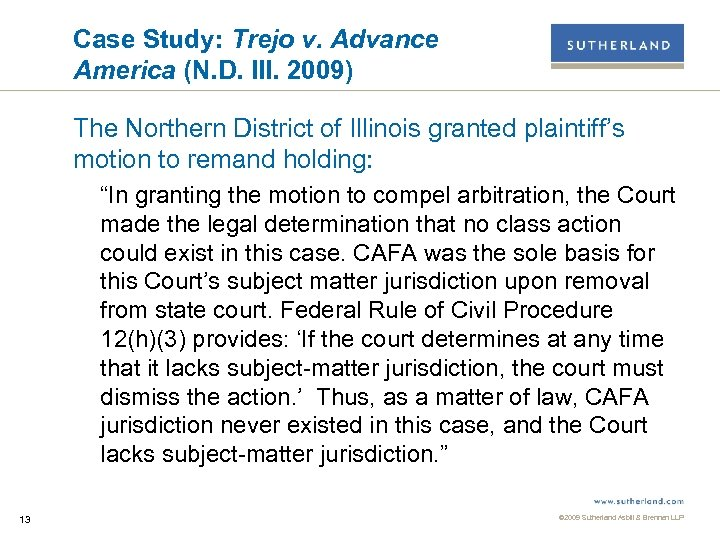 Case Study: Trejo v. Advance America (N. D. Ill. 2009) The Northern District of