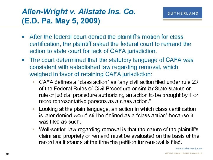Allen-Wright v. Allstate Ins. Co. (E. D. Pa. May 5, 2009) § After the