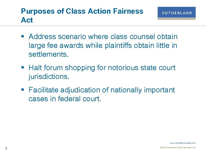 Purposes of Class Action Fairness Act § Address scenario where class counsel obtain large