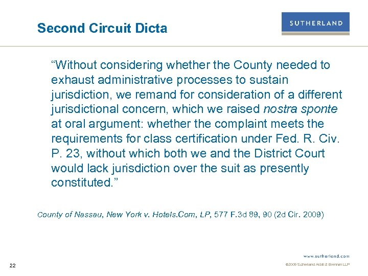 """Second Circuit Dicta """"Without considering whether the County needed to exhaust administrative processes to"""