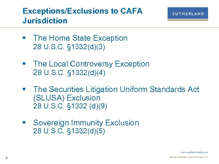 Exceptions/Exclusions to CAFA Jurisdiction § The Home State Exception 28 U. S. C. §