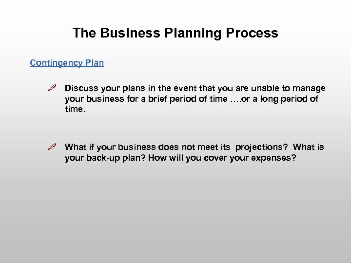 The Business Planning Process Presented By What s