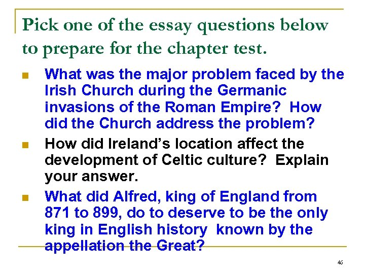 Pick one of the essay questions below to prepare for the chapter test. n