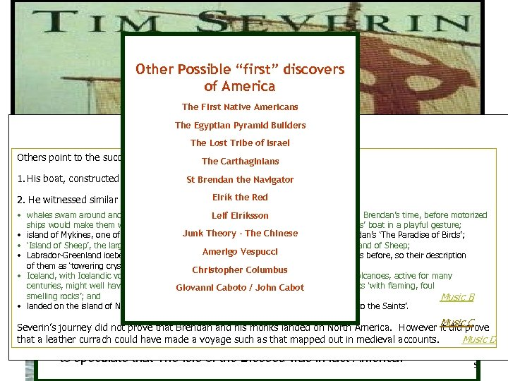 "Did the Irish Discover America? Other Possible ""first"" discovers of America The First Native"
