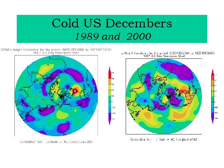 Cold US Decembers 1989 and 2000